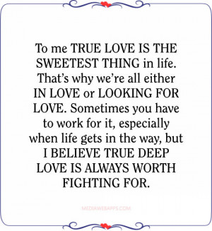 ... in the way, but I believe true deep love is always worth fighting for
