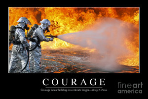 Courage Inspirational Quote Photograph