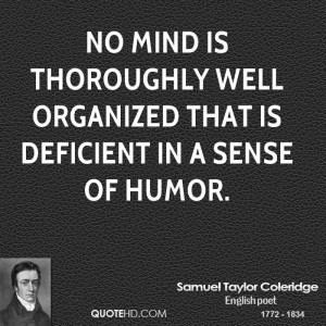 ... is thoroughly well organized that is deficient in a sense of humor