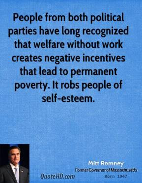 ... Both Political Parties Have Long Recognized That Welfare Without Work