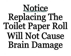 Notice Replacing The Toilet Paper R oll - Vinyl Wall Decal - Bathroom ...