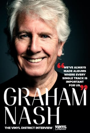 Graham Nash: The The Vinyl District Interview