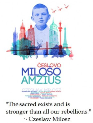Czeslaw Milosz on the Sacred #quotes #catholic