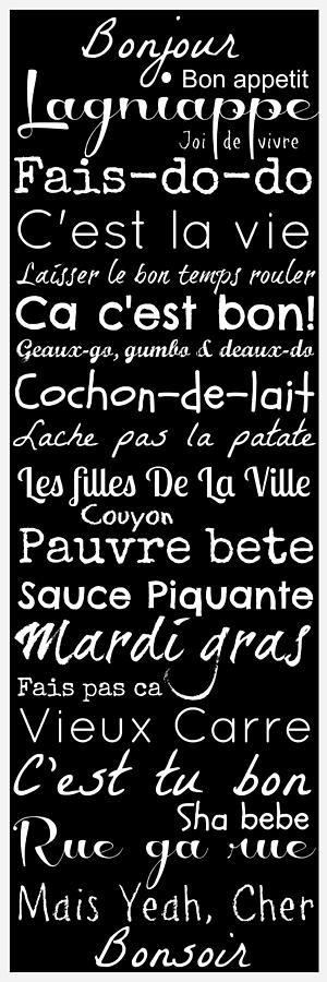 Cajun French Sayings Digital Art