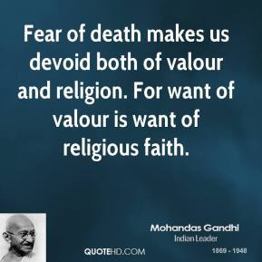 of valour and religion For want of valour is want of religious faith