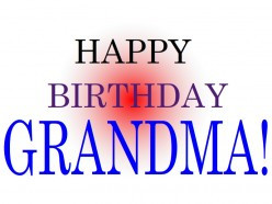 Best Happy Birthday Wishes for Grandma