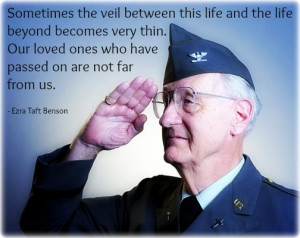 An elderly soldier saluting and a quote about loved ones by Ezra ...
