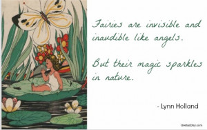 ... point, you stop believing. Here are some inspirational fairy quotes
