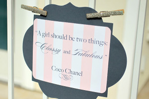 """the famous Coco Chanel quotes featured at the party reads, """" A girl ..."""