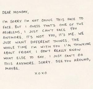 Dear Monday . .