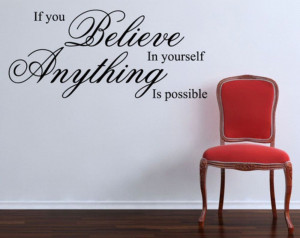 If You Believe In Yourslf... Inspirational Wall Sticker Quotes Home ...