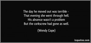 Where She Went Quotes More wendy cope quotes