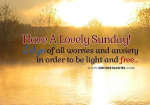 Good morning sayings about letting go for sunday