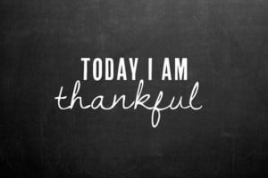 Today I am thankful