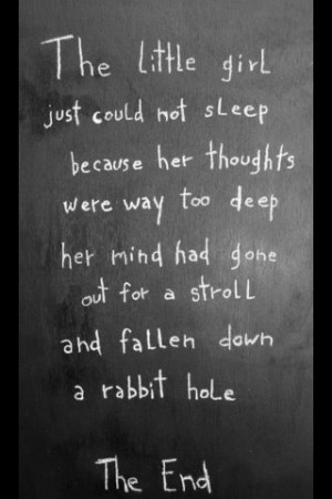 ... quotes | alice in wonderland, quotes, sayings, sleep, mind, rabbit
