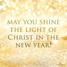 May you shine the light of Christ in the #NewYear . #NewYears More