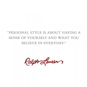 Personal Style @Ralph Lauren #quotes