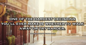 Hard Decision Quotes