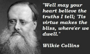Wilkie collins famous quotes 5