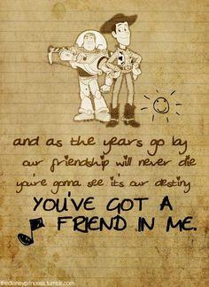you got a friend in me | toy story # disney # best friend # friendship