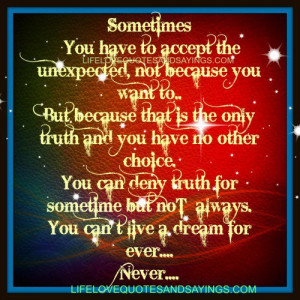 Sometimes you have to accept the unexpected..