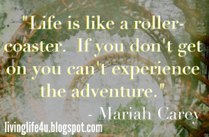 Life is like a Roller-Coaster...