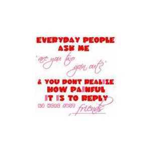Just friends quotes image by isismiana on Photobucket
