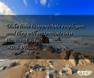 262 quotes about employees follow in order of popularity. Be sure to ...