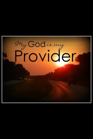 Jehovah Jireh my Provider...