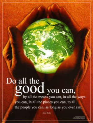 Do All The Good You Can Print – John Wesley quotes