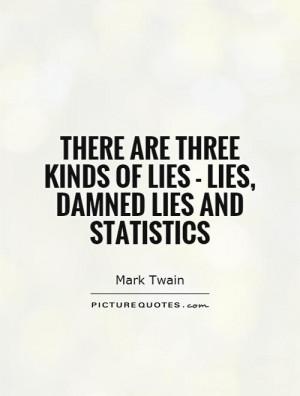 Statistics Quotes Math Quotes Lie Quotes Mark Twain Quotes