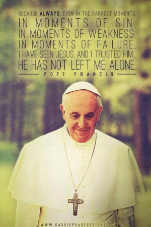 Pope Francis inspires us all...