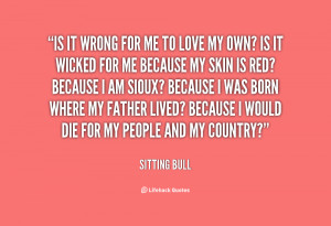 Displaying 15> Images For Sitting Bull Quotes