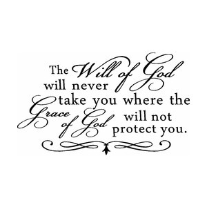 ... You Where the Grace of God Will Not Protect You Vinyl Wall Quote Sign
