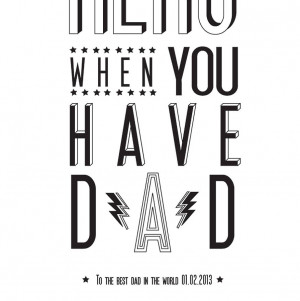 Superhero Quotes Inspirational 'super hero dad' print by