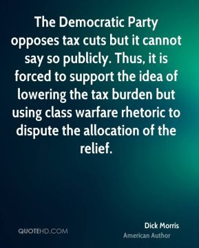Dick Morris - The Democratic Party opposes tax cuts but it cannot say ...