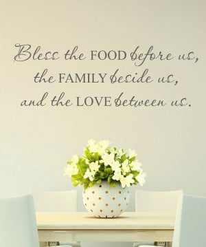Bless Food Family Love' Wall Quote -- PLACE THIS OVER THE BIG WINDOW ...