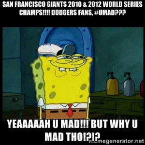 Don't you, Squidward? - San francisco giants 2010 & 2012 world series ...