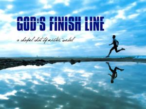 Chapel: God's Finish Line