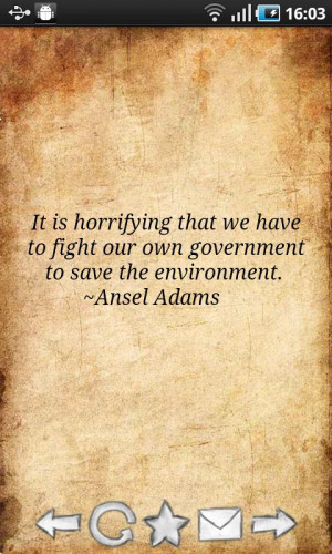 Here are some useful quotes about nature and environment....