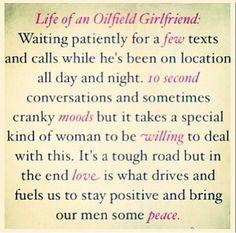 Life of an oilfield girlfriend More