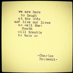 Bukowski Quotes About Love