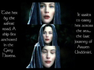 ... an Arwen wallpaper I made using screencaptures and quotes from ROTK