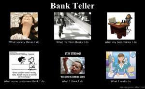 1000  ideas about Bank Teller on Pinterest | Retail Robin, Humor ...