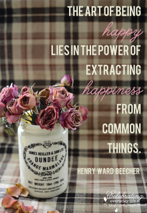 Quotes About Being Content With Life The art of being happy lies in