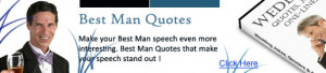 ... have more more top Best Man Quotes at Best Man Speech Insight Premium