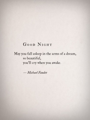 Sleep and dream sweetly.