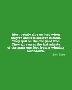 Ross Perot quote about winning motiv quot, favorit quot